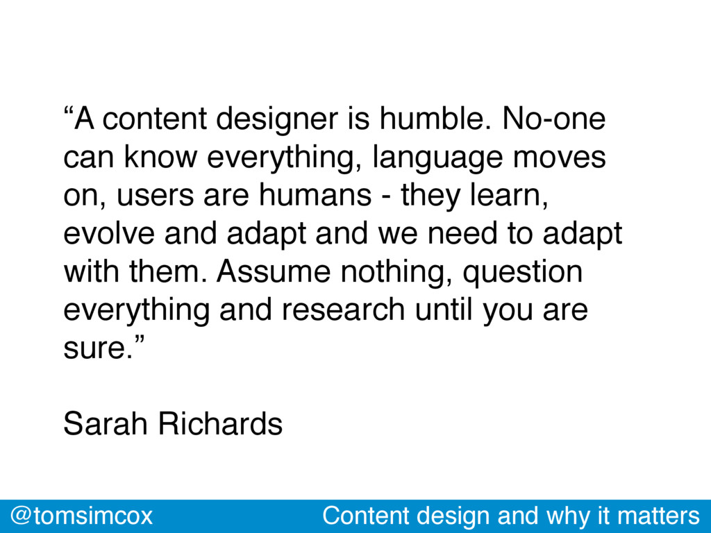 """@tomsimcox Content design and why it matters """"A..."""