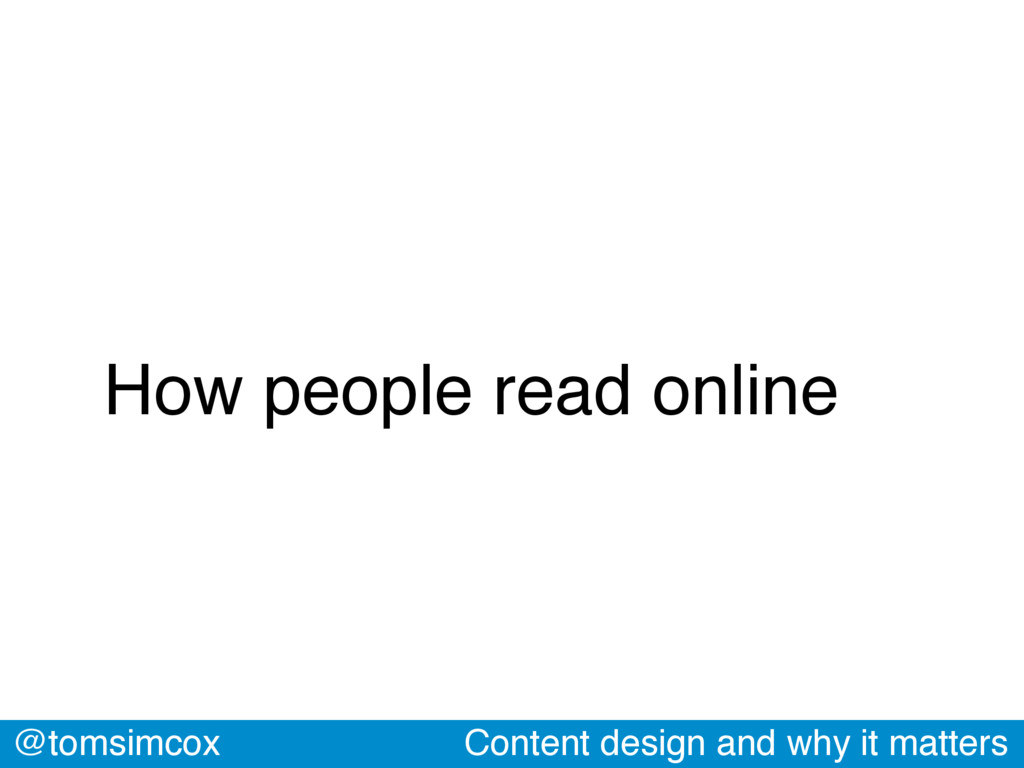 @tomsimcox Content design and why it matters Ho...