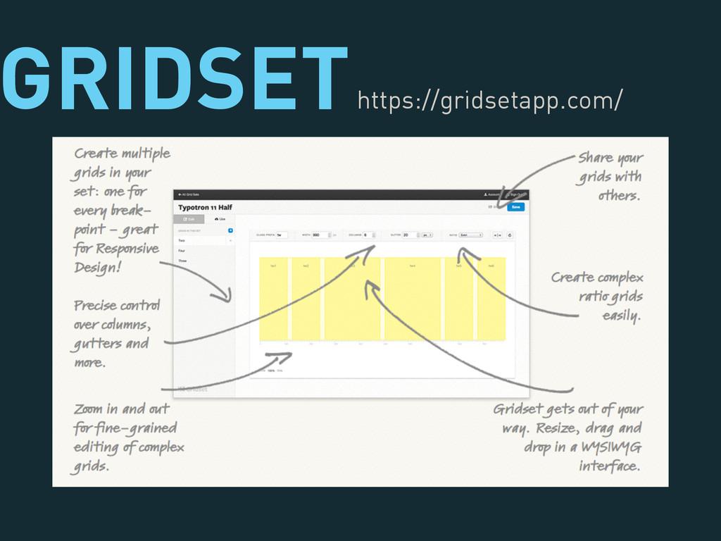 GRIDSET https://gridsetapp.com/