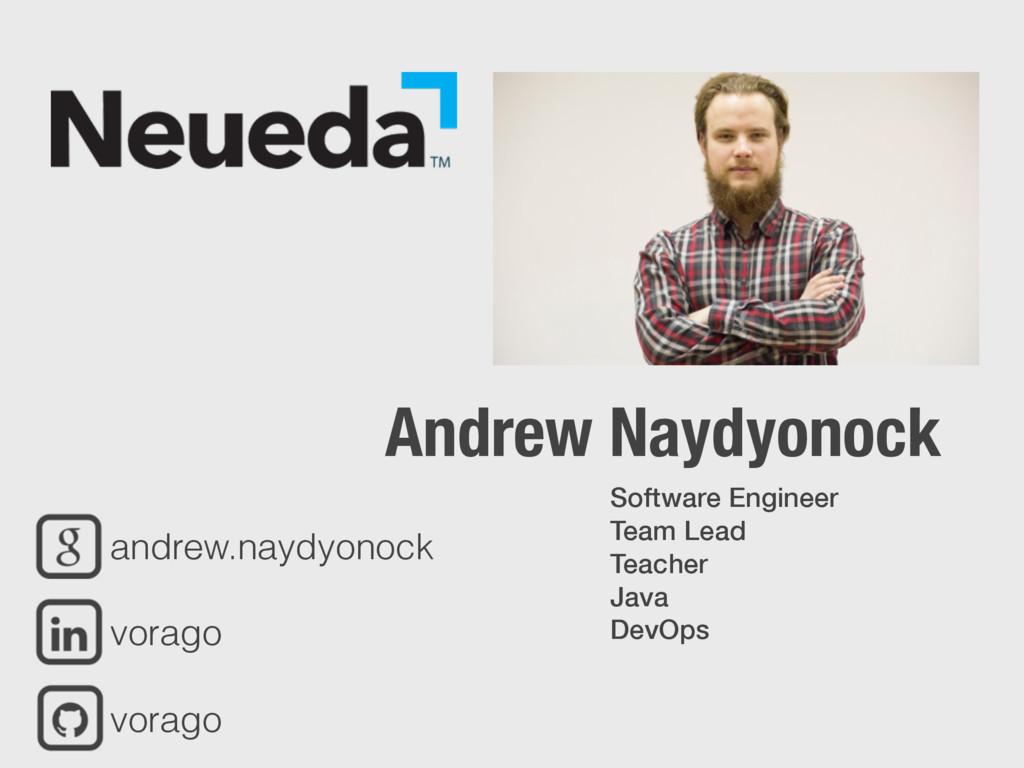 Andrew Naydyonock andrew.naydyonock vorago vora...