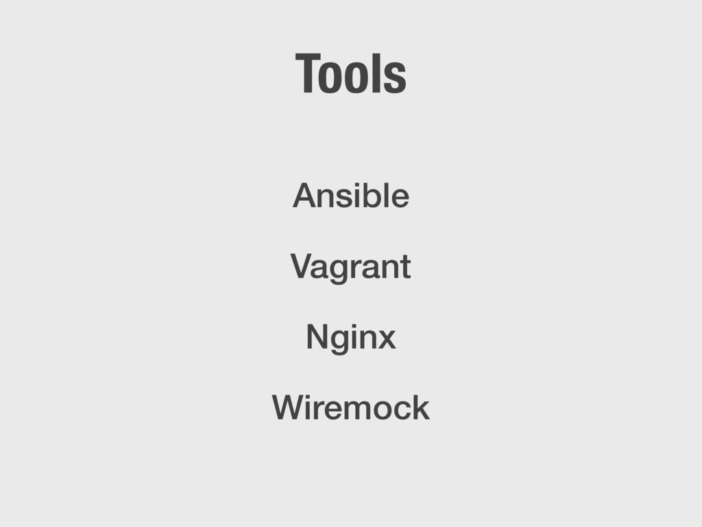 Tools Ansible Vagrant Nginx Wiremock