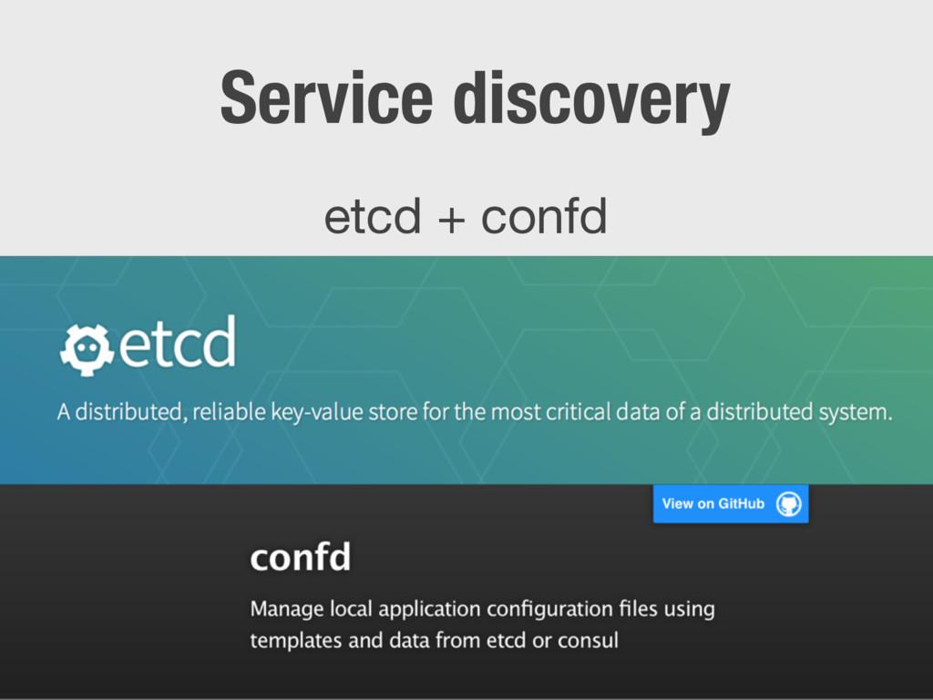 Service discovery etcd + confd