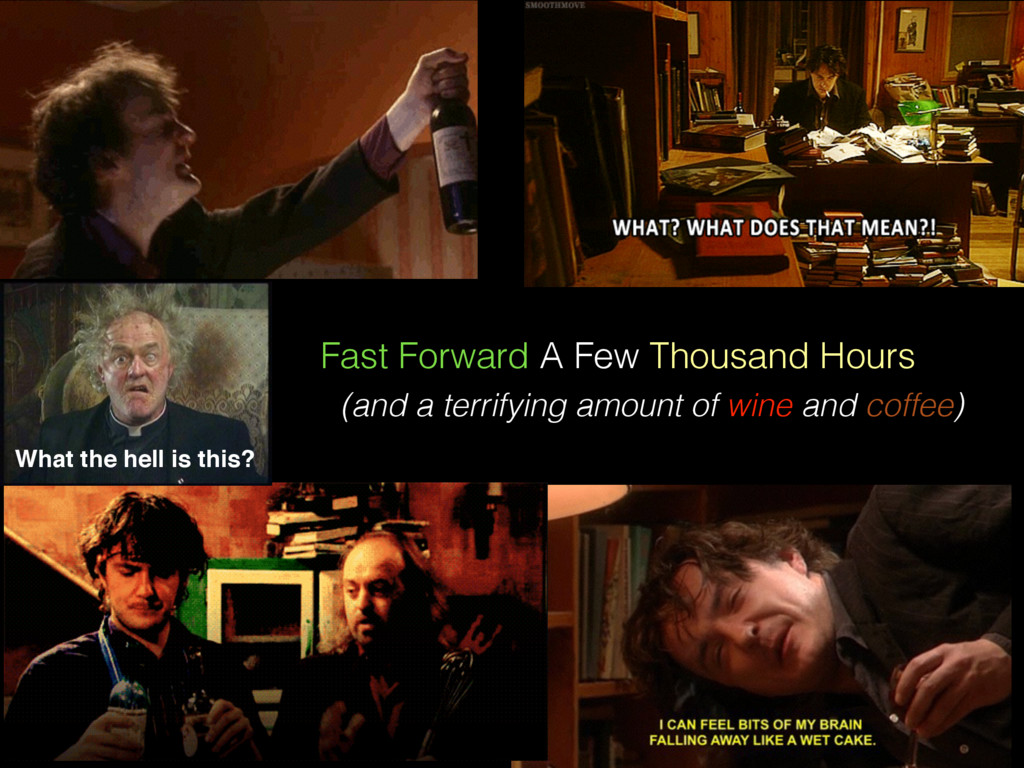Fast Forward A Few Thousand Hours (and a terrif...