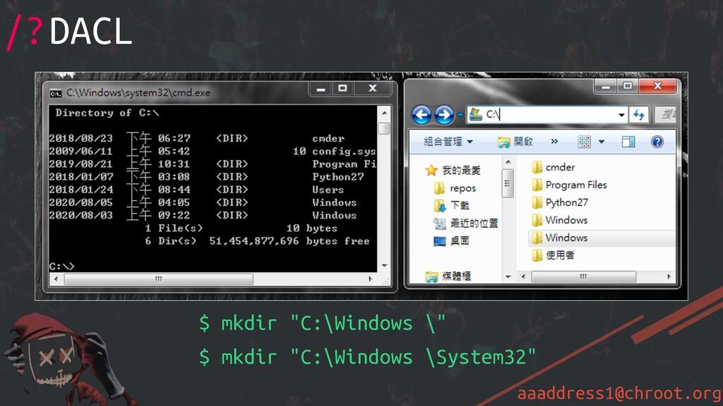 """aaaddress1@chroot.org $ mkdir """"C:\Windows \"""" $ ..."""