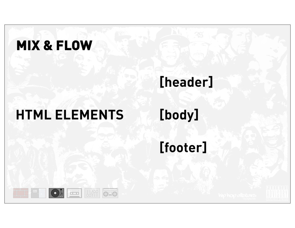 [header] [body] [footer] HTML ELEMENTS MIX & FL...