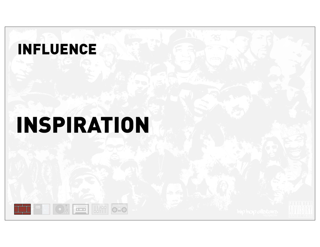 INFLUENCE INSPIRATION