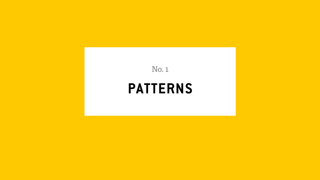PATTERNS No. 1