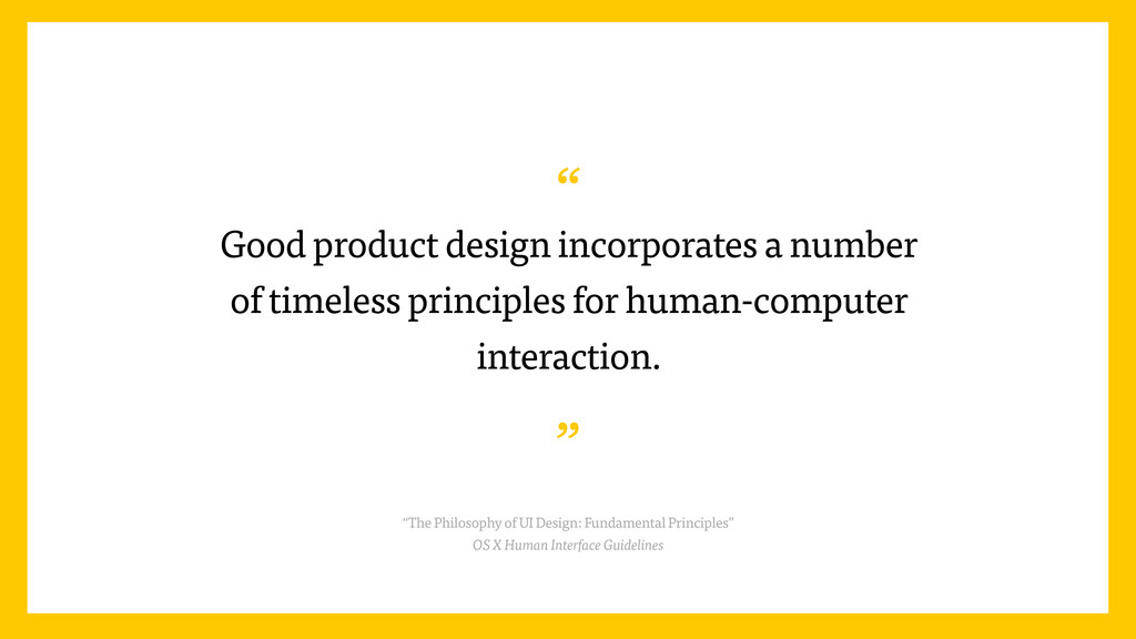 """"""" Good product design incorporates a number of ..."""