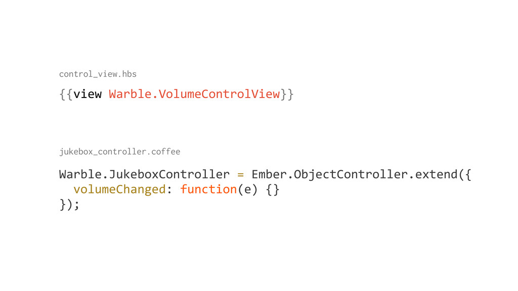 {{view Warble.VolumeControlView}} control_view...