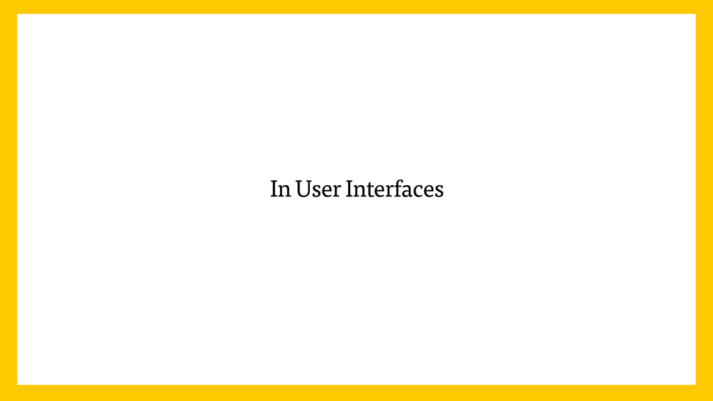 In User Interfaces
