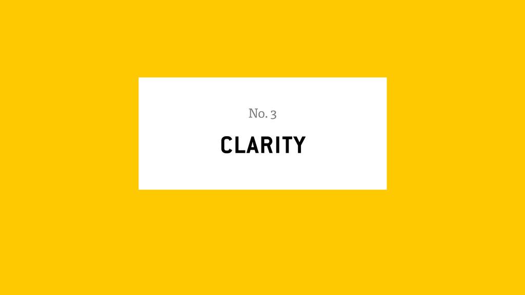 CLARITY No. 3
