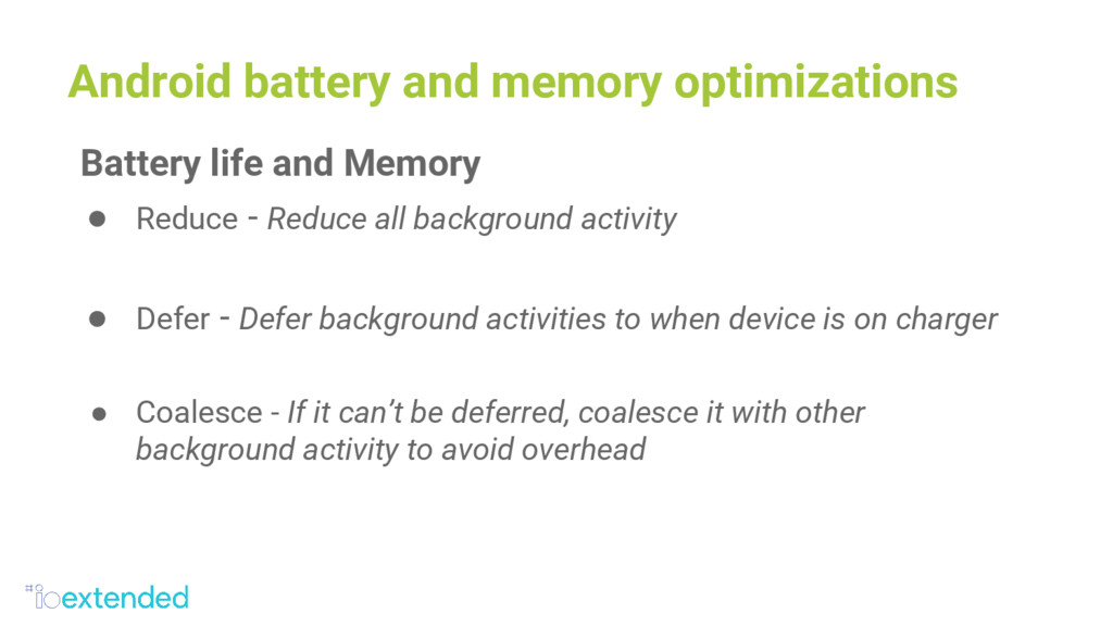 Android battery and memory optimizations Batter...