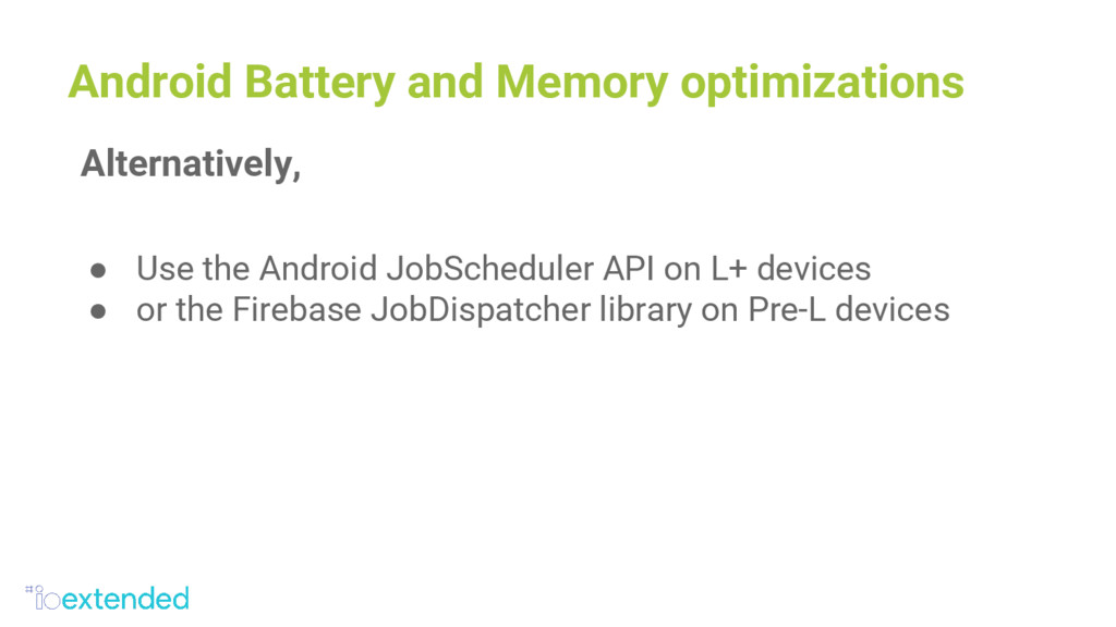 Android Battery and Memory optimizations Altern...
