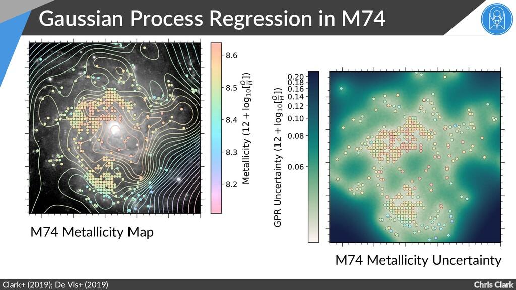 Chris Clark Gaussian Process Regression in M74 ...