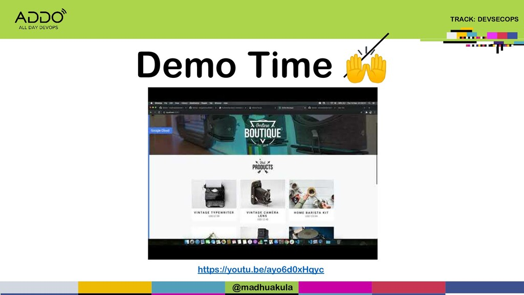 TRACK: DEVSECOPS Demo Time  https://youtu.be/ay...