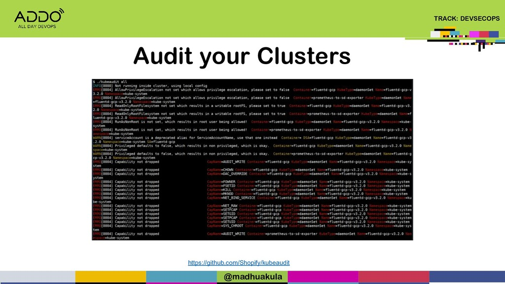 TRACK: DEVSECOPS Audit your Clusters https://gi...