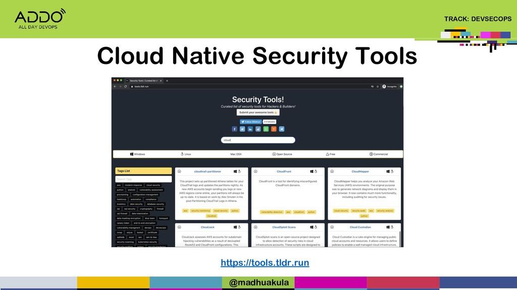 TRACK: DEVSECOPS Cloud Native Security Tools ht...