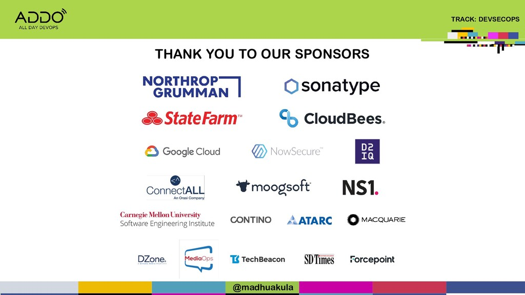 TRACK: DEVSECOPS THANK YOU TO OUR SPONSORS @mad...