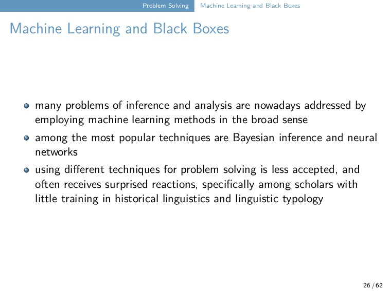 Problem Solving Machine Learning and Black Boxe...
