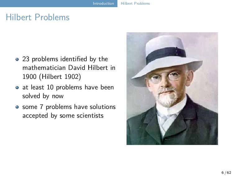 Introduction Hilbert Problems Hilbert Problems ...