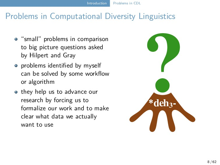 Introduction Problems in CDL Problems in Comput...