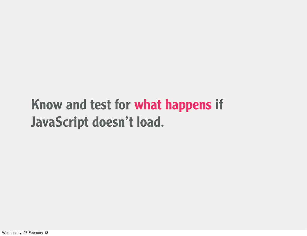 Know and test for what happens if JavaScript do...