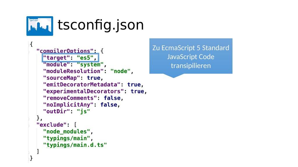 Zu EcmaScript 5 Standard JavaScript Code transi...