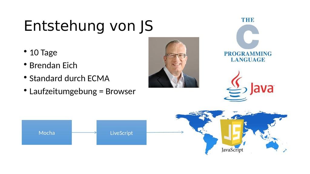 Entstehung von JS • 10 Tage • Brendan Eich • St...