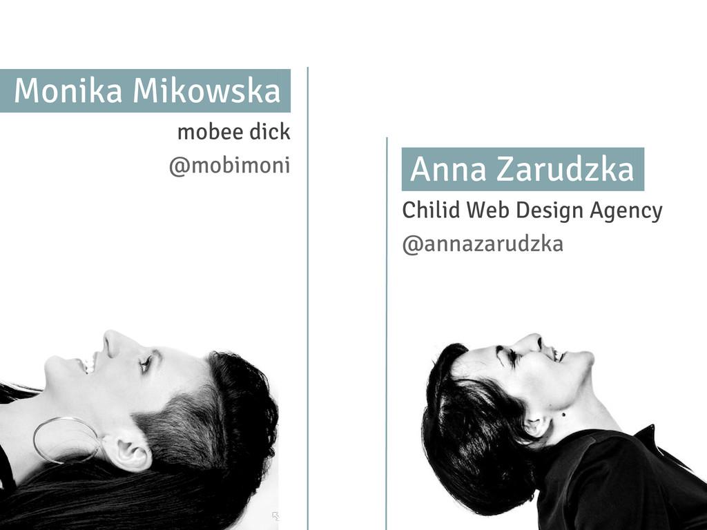 Anna Zarudzka. Chilid Web Design Agency @annaza...