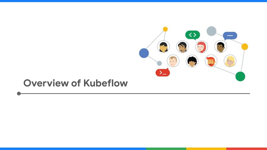 Overview of Kubeflow
