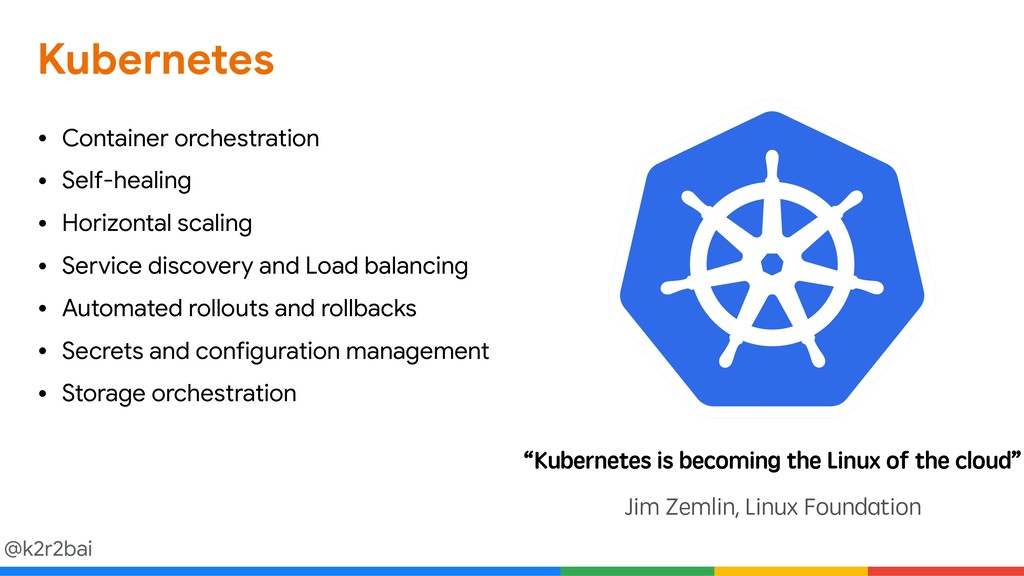 @k2r2bai Kubernetes • Container orchestration  ...