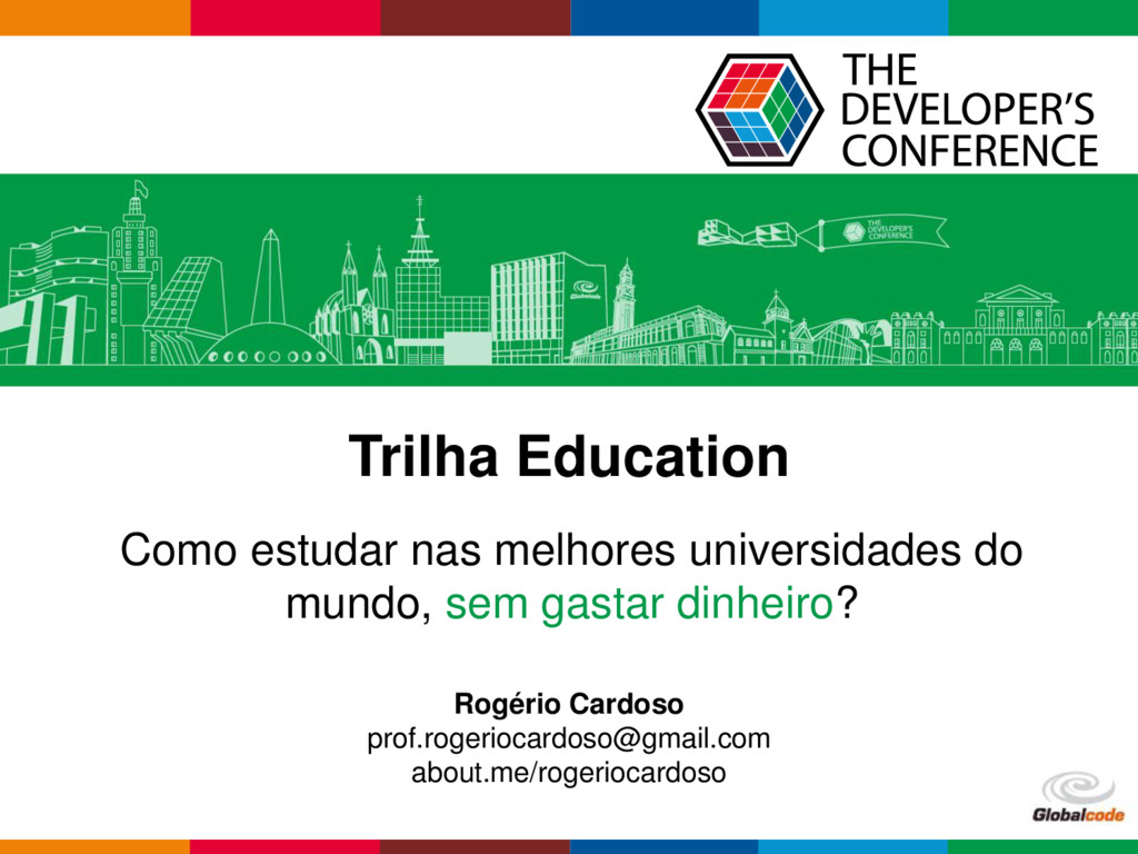 Globalcode – Open4education Trilha Education Co...