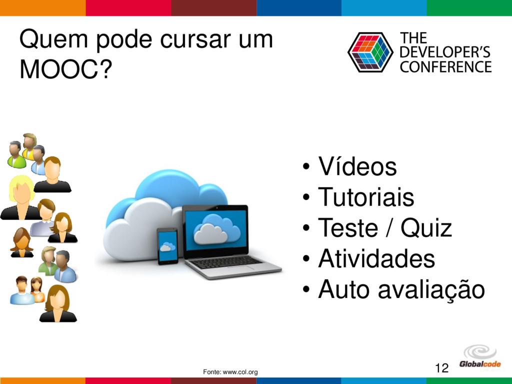 Globalcode – Open4education Quem pode cursar um...