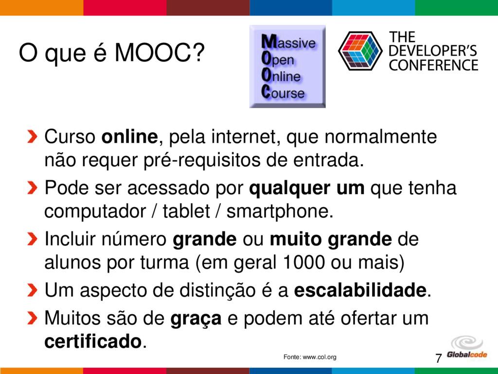 Globalcode – Open4education O que é MOOC? Curso...