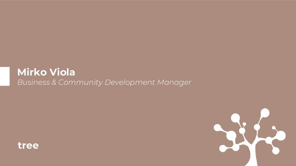 Mirko Viola Business & Community Development Ma...