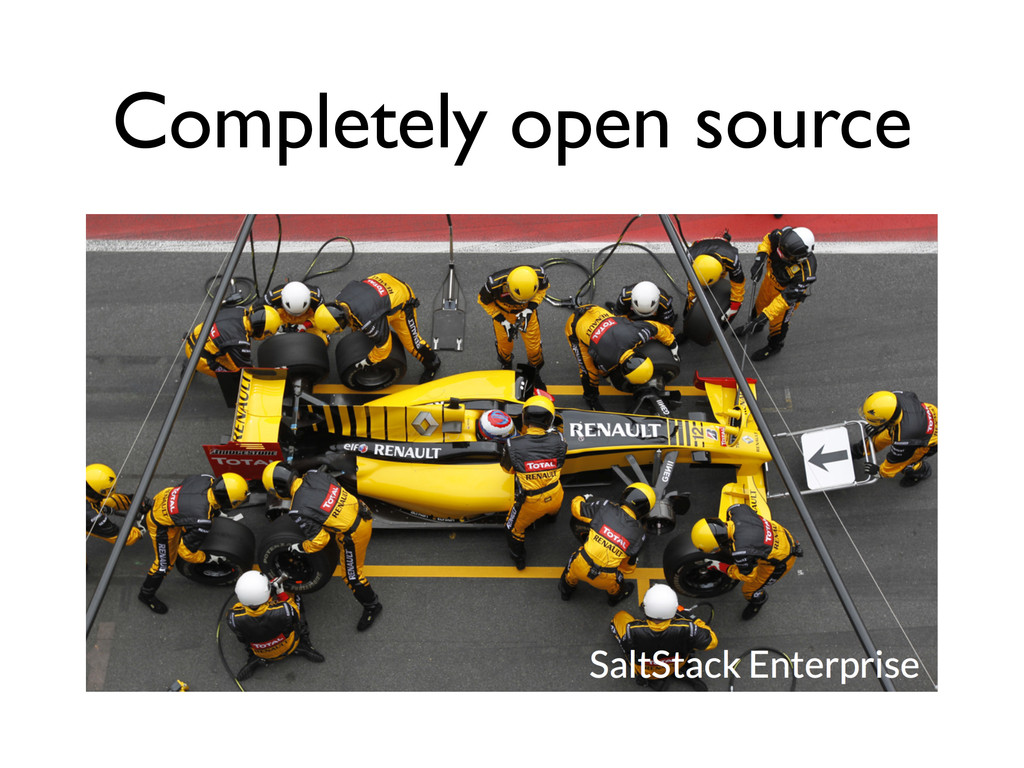 Completely open source