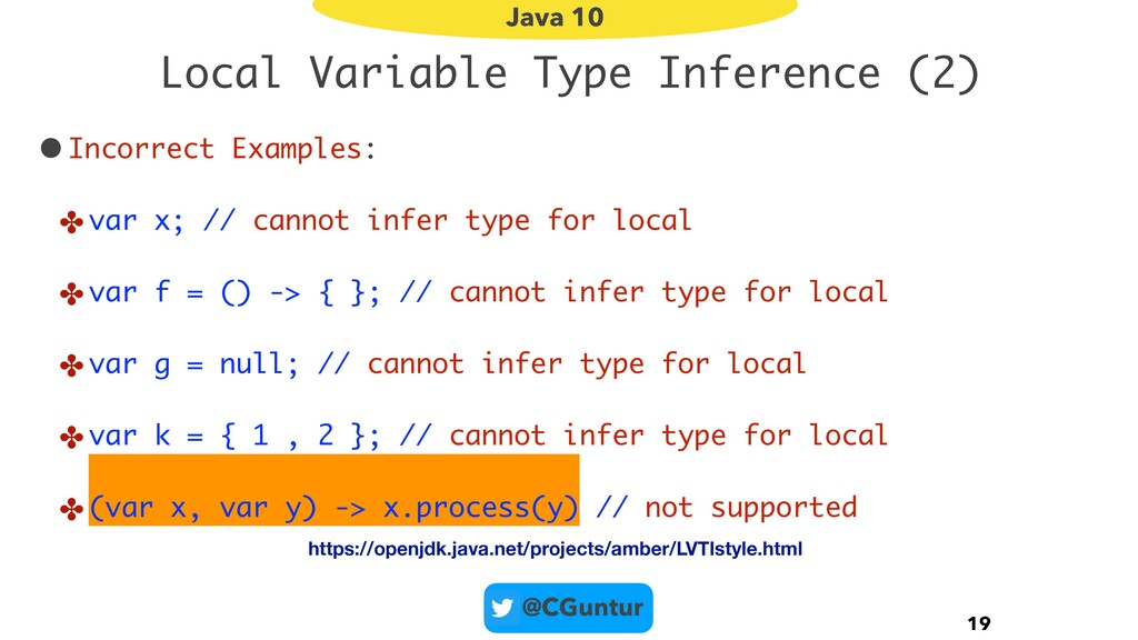 @CGuntur Local Variable Type Inference (2) •Inc...