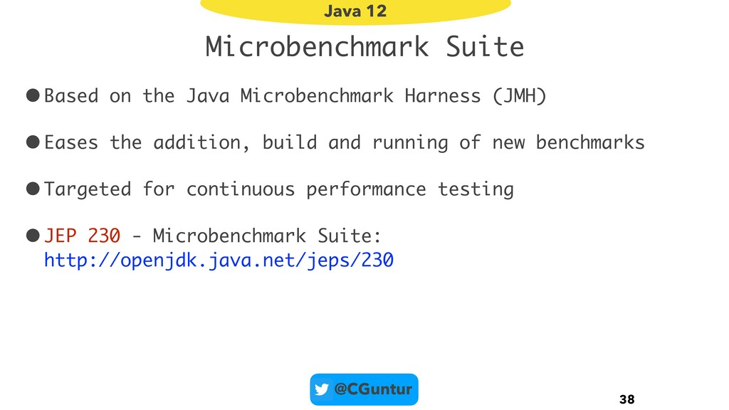 @CGuntur Microbenchmark Suite •Based on the Jav...