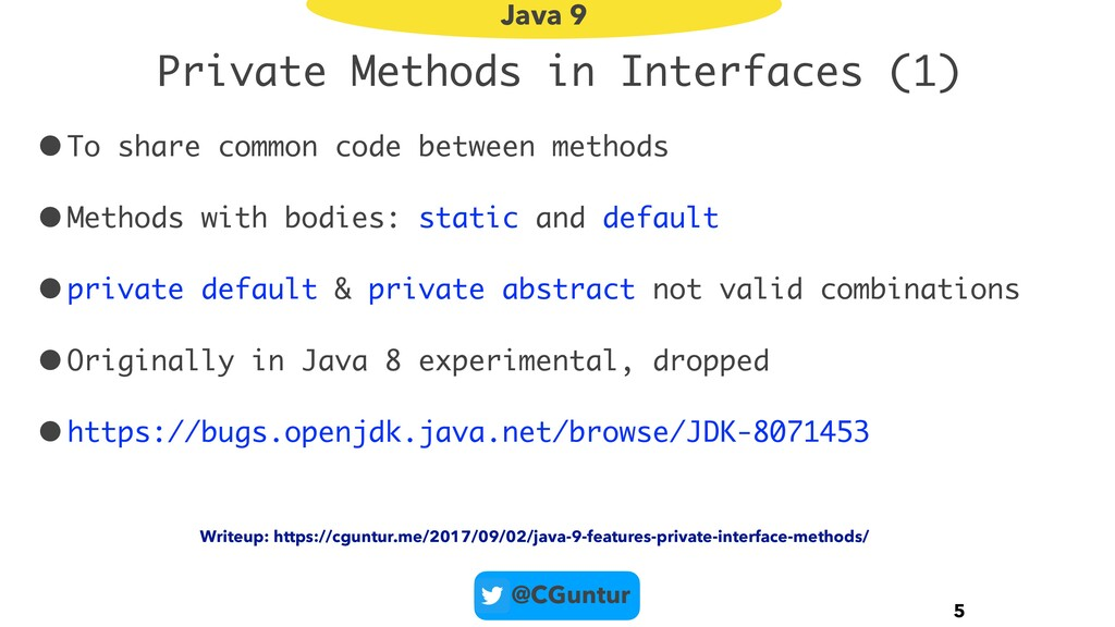 @CGuntur Private Methods in Interfaces (1) •To ...