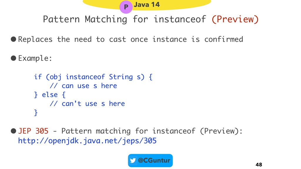 @CGuntur Pattern Matching for instanceof (Previ...