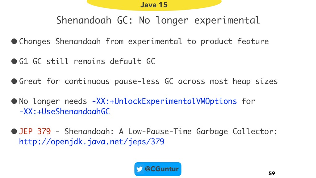 @CGuntur Shenandoah GC: No longer experimental ...