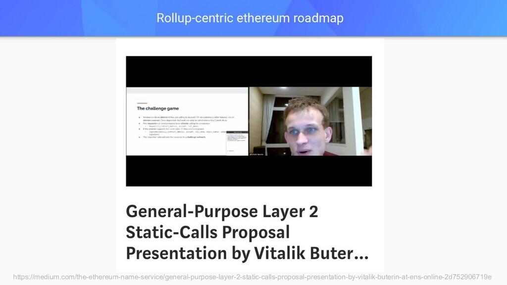 Rollup-centric ethereum roadmap https://medium....