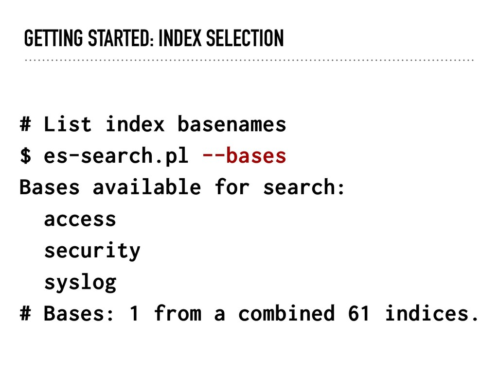 GETTING STARTED: INDEX SELECTION # List index b...