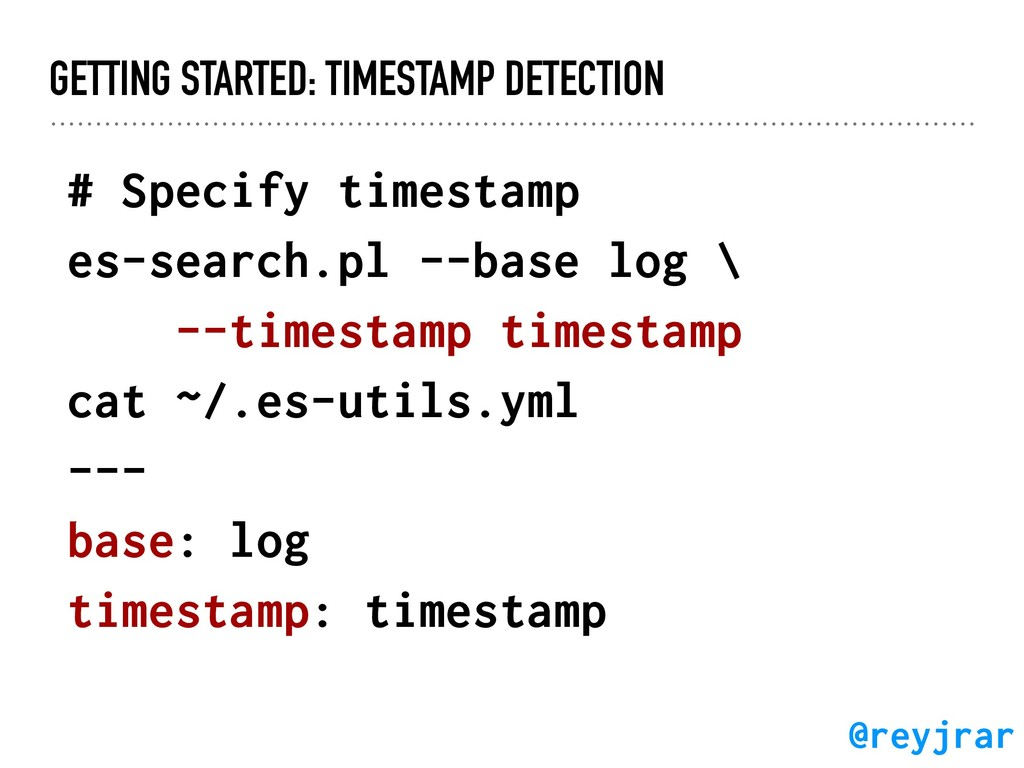 GETTING STARTED: TIMESTAMP DETECTION # Specify ...