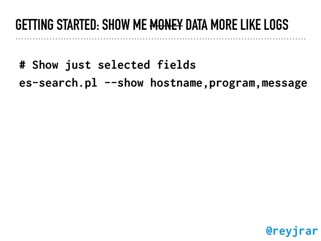 GETTING STARTED: SHOW ME MONEY DATA MORE LIKE L...