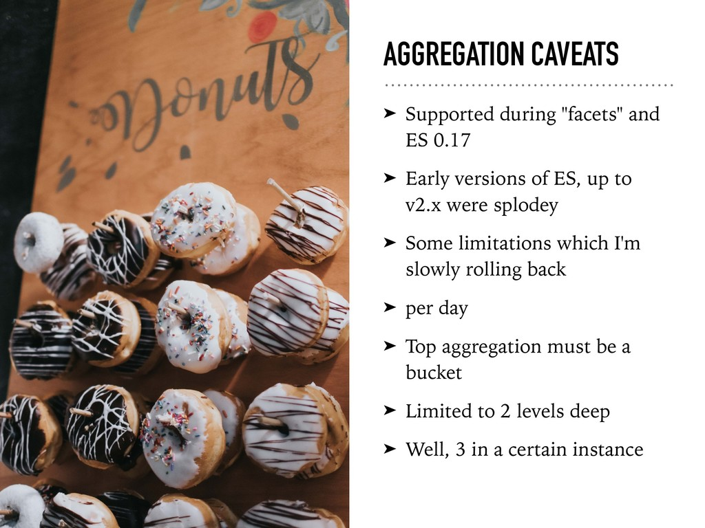 """AGGREGATION CAVEATS ➤ Supported during """"facets""""..."""