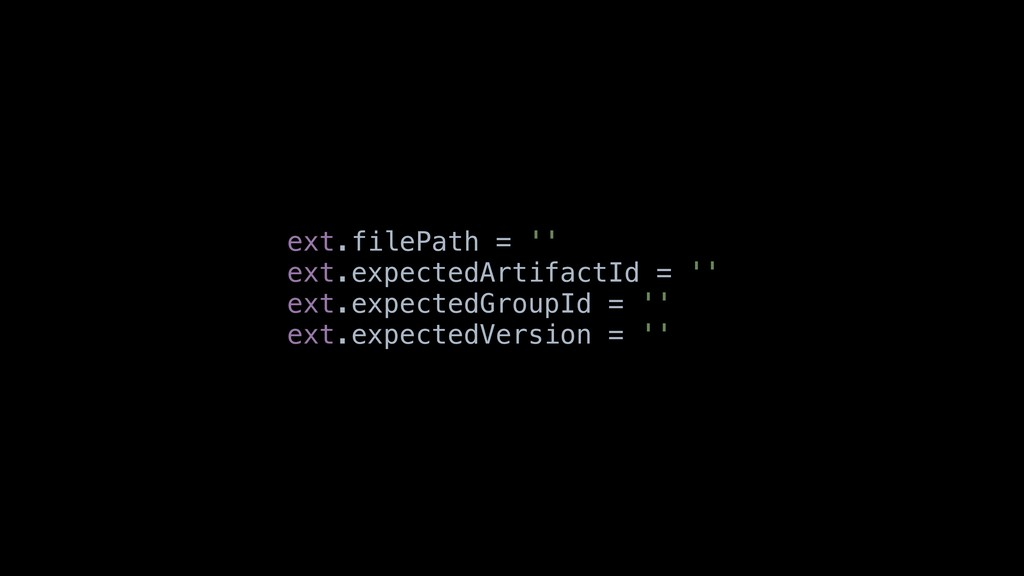 ext.filePath = '' ext.expectedArtifactId = '' e...