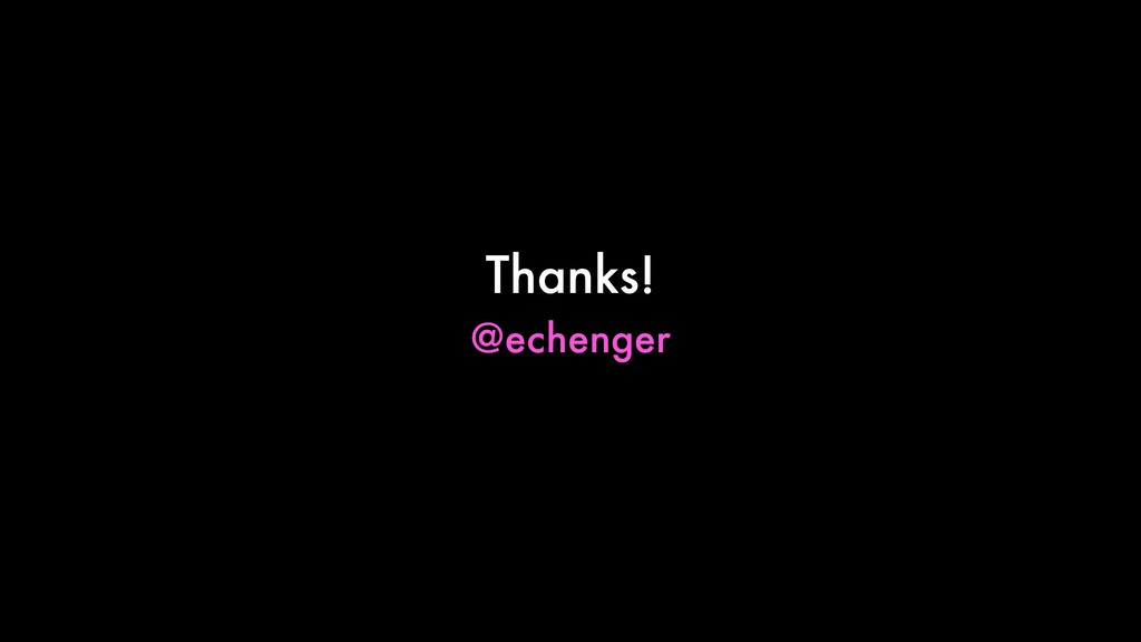 Thanks! @echenger