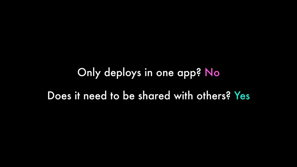 Only deploys in one app? No Does it need to be ...