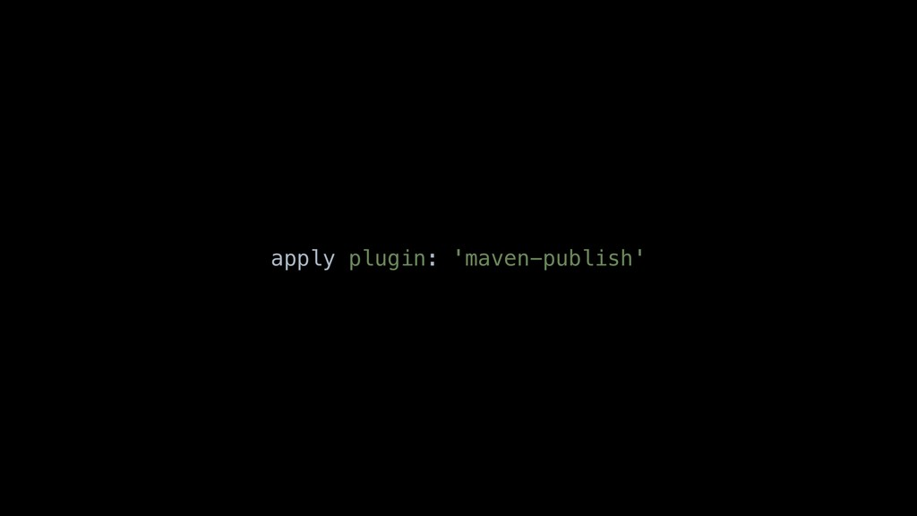 apply plugin: 'maven-publish'